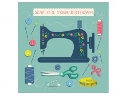 "1 birthday card + one envelope - fashion - ""Sew it's your birthday"""