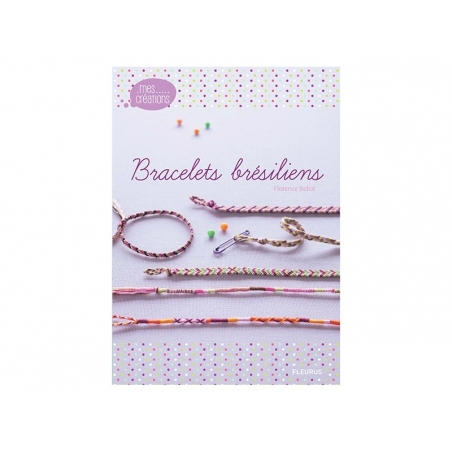 "French book "" Bracelets brésiliens"""