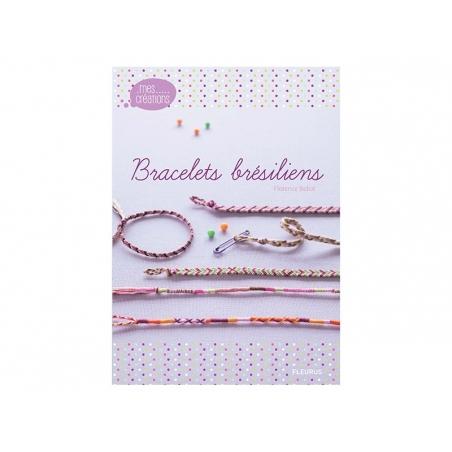 Acheter Livre Bracelets brésiliens - 10,00€ en ligne sur La Petite Epicerie - 100% Loisirs créatifs