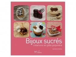 Livre Bijoux sucrés - créations en pâte polymère