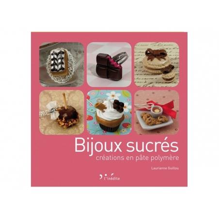 Acheter Livre Bijoux sucrés - créations en pâte polymère - 15,50€ en ligne sur La Petite Epicerie - 100% Loisirs créatifs