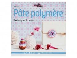 """French book """" Pâte Polymère, techniques et projets"""""""