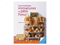 "French book - ""Gourmandises miniatures en pâte FIMO"""