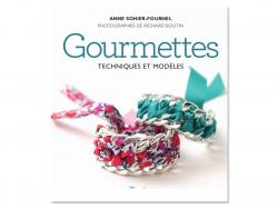 Livre gourmettes - techniques et modèles