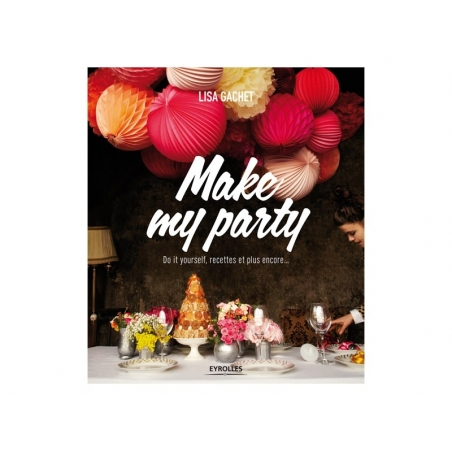 """French book """" Make My Party"""""""