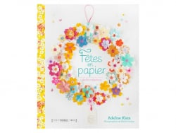 "Book - "" Fêtes en papier"" (in French)"