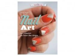 """French book """" Nail Art, la création au bout des doigts"""""""