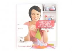 Livre Apprendre à coudre à la machine Marie Claire - 1