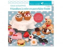 """French book """" Friandises à créer en porcelaine froide et pâte polymère"""""""