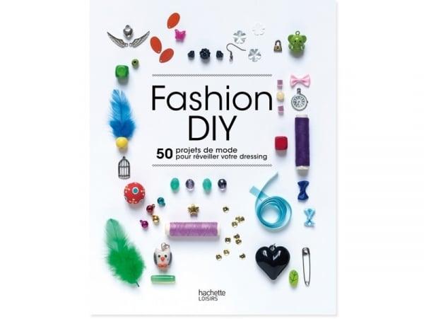 livre fashion diy 50 projets de mode pour r veiller. Black Bedroom Furniture Sets. Home Design Ideas