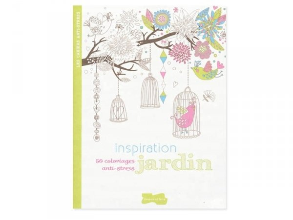 "French book "" Inspiration jardin, 50 coloriages anti-stress"""