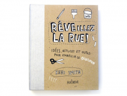 """Französisches Buch """" Réveillez la rue !"""""""