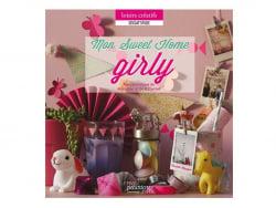 "Französisches Buch "" Mon sweet home girly - Manuel pratique de création et DIY"""