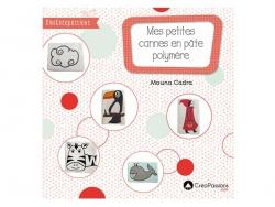 Livre Mes petites canes en pâte polymère - de Mouna cadra Créapassions - 1