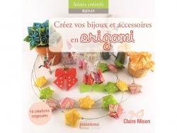 """French book """" Créez vos bijoux en origami - Claire Mison"""""""