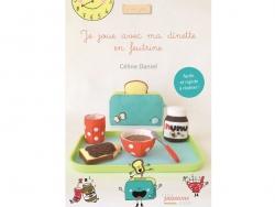 """French book """" Je joue à la dînette en feutrine - Céline Daniel"""""""