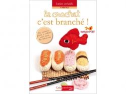 """Französisches Buch """" Le crochet, c'est branché ! - Nathalie Petit"""""""