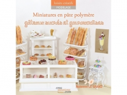 """Französisches Buch """" Miniatures en pâte polymère, gâteaux sucrés et gourmandises - Nolwenn Le grand"""""""