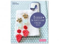 """French book """" Bijoux en porcelaine froide de Tania zaoui"""""""