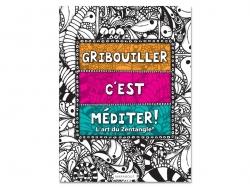 "French book "" Gribouiller c'est méditer! L'art du Zentangle®"""