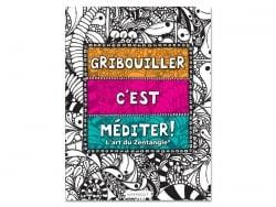 Livre Gribouiller c'est méditer! L'art du Zentangle®