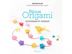 """French book """" Bijoux Origami - Techniques et modèles"""""""