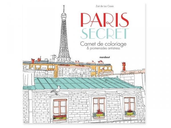 livre paris secret carnet de coloriage. Black Bedroom Furniture Sets. Home Design Ideas