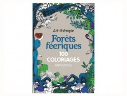 "French book "" Forêts féériques - 100 coloriages anti stress"""