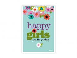 """Postkarte mit der Aufschrift """"Happy girls are the prettiest"""""""