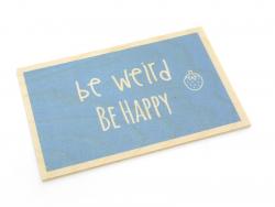 "1 Postkarte aus Holz - ""Be weird be happy"""