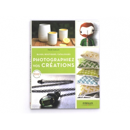 """French book """" Photographiez vos créations"""""""
