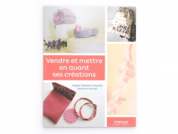 """French book """" Vendre et mettre en avant ses créations"""""""
