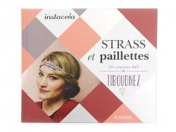 "French book "" Strass et paillettes -By Tiboudnez"""