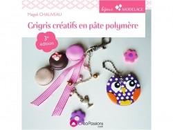 Livre Grigris en pâte polymère - 3e édition Créapassions - 1
