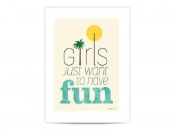 """Mini-affiche """"Girls just want to have fun"""" Fifi Mandirac - 1"""