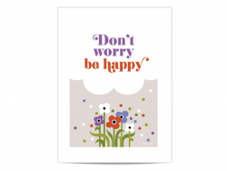 "Mini-affiche ""Don't worry, be happy"""