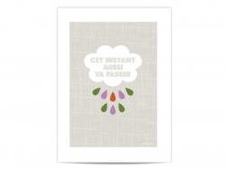 """Mini poster """"Cet instant aussi va passer"""" (This too shall pass)"""