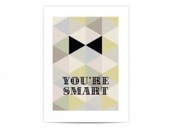 """Acheter Mini-affiche """"You're smart"""" - 6,50€ en ligne sur La Petite Epicerie - Loisirs créatifs"""