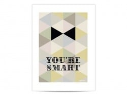 "Mini poster ""You're smart"""