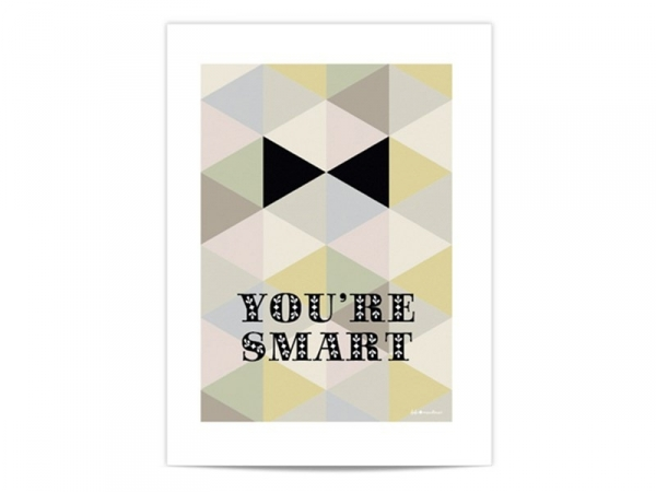 "Mini-affiche ""You're smart"""