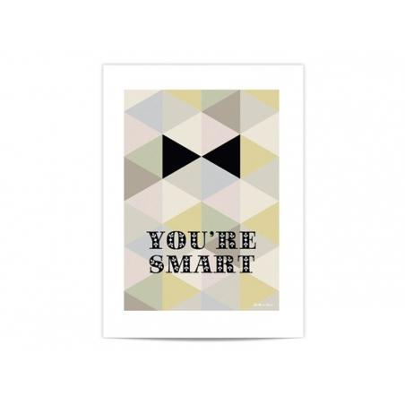 "Mini poster ""You're smart"""