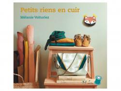 """French book """" Petits riens en cuir - Mélanie Voituriez"""""""