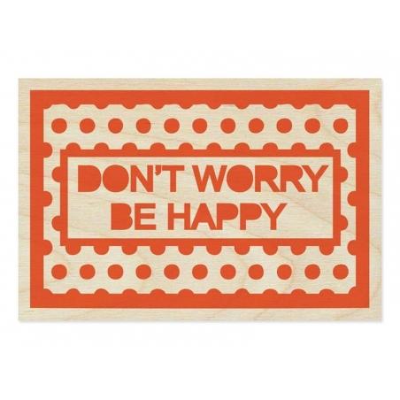"1 carte postale en bois - ""Don't worry"""