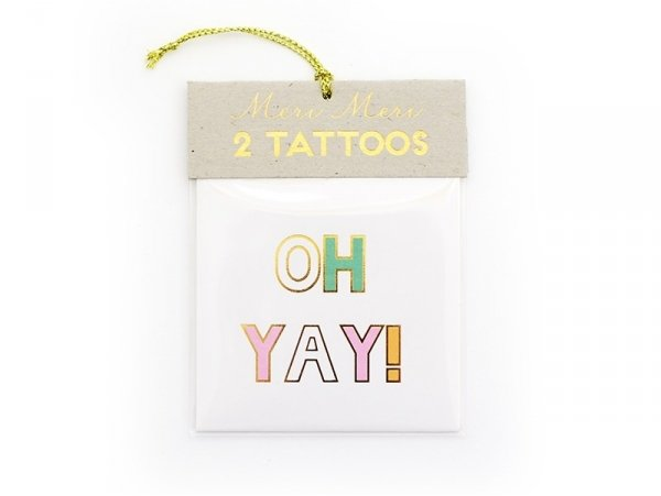 "2 one word tattoos - ""Hooray!"" and ""Oh yay!"""