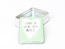 "Petite boîte de rangement ""Home is where your mum is"""