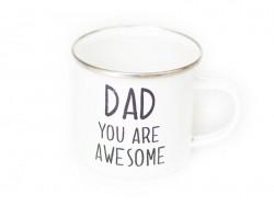 "Mug  "" Dad you are awesome"""