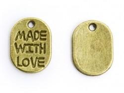 """1 Breloque """"Made with love""""- bronze"""