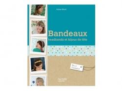 Livre Bandeaux headbands et bijoux de tête - Aimée Wood