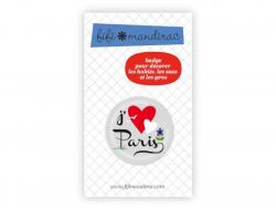 Badge j'aime Paris par fifi Mandirac