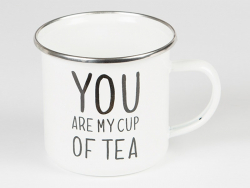 "Mug  "" You are my cup of tea"""